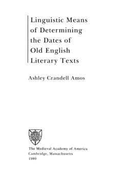 Cover image for Linguistic means of determining the dates of Old English literary texts