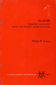 Cover image for Ngawbe: tradition and change among the Western Guaymí of Panama