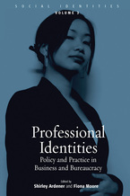 Cover image for Professional identities: policy and practice in business and bureaucracy