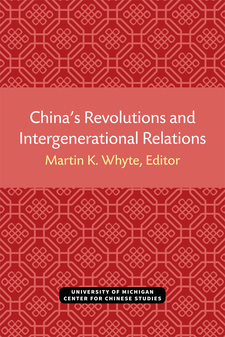 Cover image for China's Revolutions and Intergenerational Relations