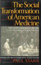 Cover image for The social transformation of American medicine