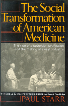 Cover for The social transformation of American medicine