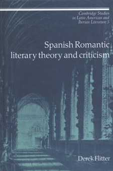 Cover image for Spanish Romantic literary theory and criticism