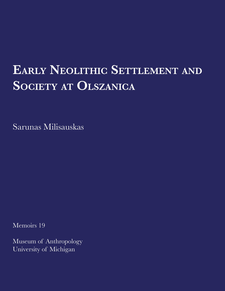 Cover image for Early Neolithic Settlement and Society at Olszanica