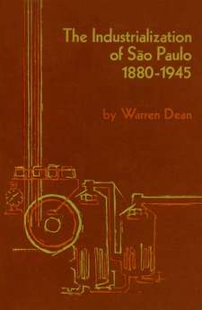 Cover image for The industrialization of São Paulo, 1880-1945