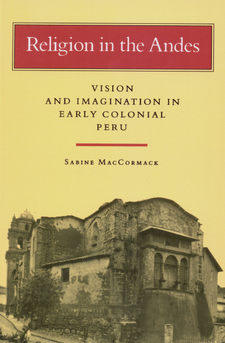Cover image for Religion in the Andes: vision and imagination in early colonial Peru