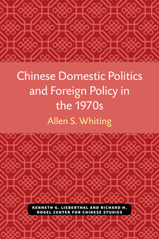 Cover image for Chinese Domestic Politics and Foreign Policy in the 1970s