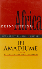 Cover image for Re-inventing Africa: matriarchy, religion, and culture