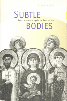 Cover image for Subtle bodies: representing angels in Byzantium