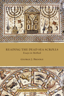 Cover image for Reading the Dead Sea scrolls: essays in method