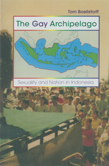 Cover image for The gay archipelago: sexuality and nation in Indonesia