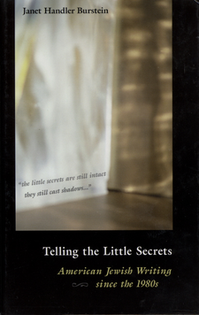 Cover image for Telling the little secrets: American Jewish writing since the 1980's