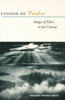 Cover image for Visions of paradise: images of Eden in the cinema