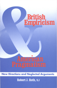 Cover image for British empiricism and American pragmatism: new directions and neglected arguments