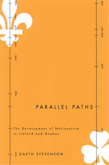 Cover image for Parallel paths: the development of nationalism in Ireland and Quebec
