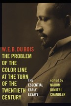 Cover image for The problem of the color line at the turn of the twentieth century: the essential early essays