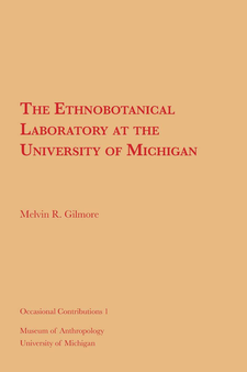 Cover image for The Ethnobotanical Laboratory at the University of Michigan