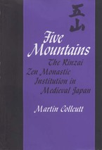 Cover image for Five Mountains: the Rinzai Zen monastic institution in medieval Japan