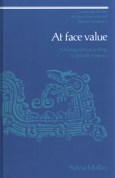Cover image for At face value: autobiographical writing in Spanish America