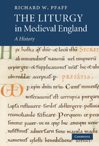 Cover image for The liturgy in medieval England: a history