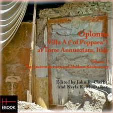 "Cover image for Oplontis: Villa A (""of Poppaea"") at Torre Annunziata, Italy. Volume 1. The Ancient Setting and Modern Rediscovery"