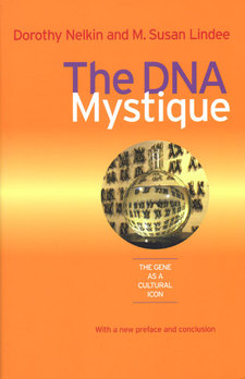 Cover image for The DNA Mystique: The Gene as a Cultural Icon