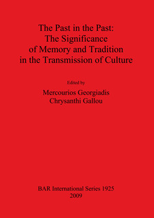 Cover image for The Past in the Past: The Significance of Memory and Tradition in the Transmission of Culture
