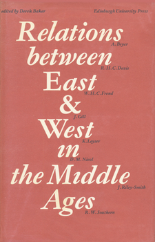 Cover image for Relations between East and West in the Middle Ages