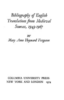 Cover image for Bibliography of English translations from medieval sources, 1943-1967