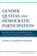 Cover image for Gender Quotas and Democratic Participation: Recruiting Candidates for Elective Offices in Germany