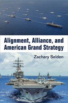 Cover image for Alignment, Alliance, and American Grand Strategy