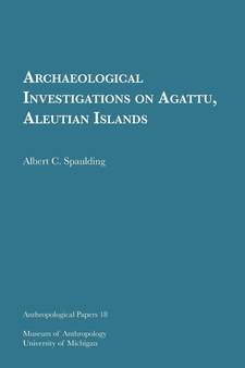 Cover image for Archaeological Investigations on Agattu, Aleutian Islands
