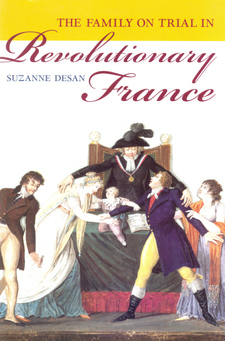 Cover image for The family on trial in revolutionary France