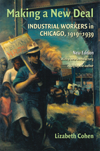 Cover image for Making a new deal: industrial workers in Chicago, 1919-1939