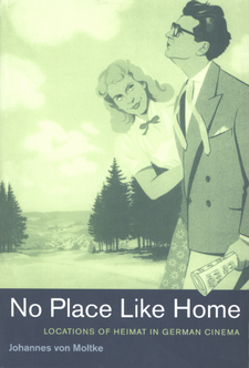 Cover image for No place like home: locations of Heimat in German cinema