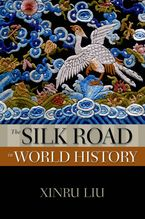 Cover image for The Silk Road in world history