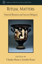 Cover image for Ritual Matters: Material Remains and Ancient Religion