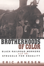 Cover image for Brotherhoods of color: black railroad workers and the struggle for equality