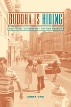 Cover image for Buddha is hiding: refugees, citizenship, the new America