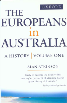 Cover image for The Europeans in Australia: a history, Vol. 1