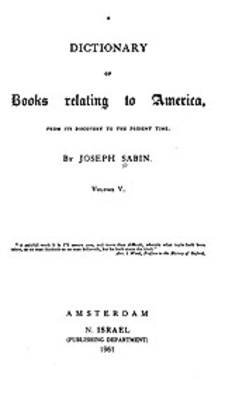 Cover image for Bibliotheca Americana: a dictionary of books relating to America, from its discovery to the present time, Vol. 5