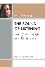 Cover image for The Sound of Listening: Poetry as Refuge and Resistance