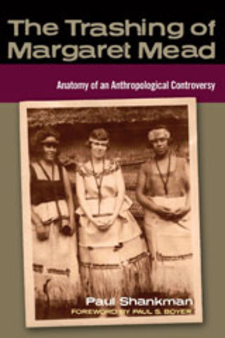 Cover image for The trashing of Margaret Mead: anatomy of an anthropological controversy