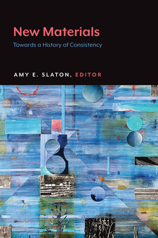 Cover image for New Materials: Towards a History of Consistency