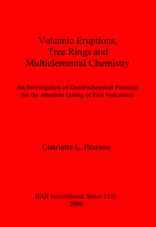 Cover image for Volcanic Eruptions, Tree Rings and Multielemental Chemistry: An Investigation of Dendrochemical Potential for the Absolute Dating of Past Volcanism