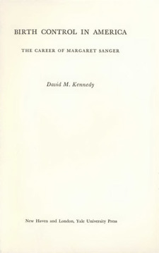 Cover image for Birth control in America: the career of Margaret Sanger