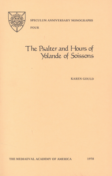 Cover image for The Psalter and Hours of Yolande of Soissons