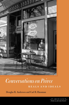 Cover image for Conversations on Peirce: reals and ideals