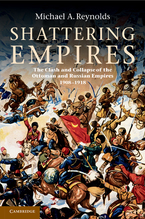 Cover image for Shattering empires: the clash and collapse of the Ottoman and Russian empires, 1908-1918