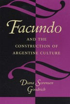 Cover image for Facundo and the construction of Argentine culture